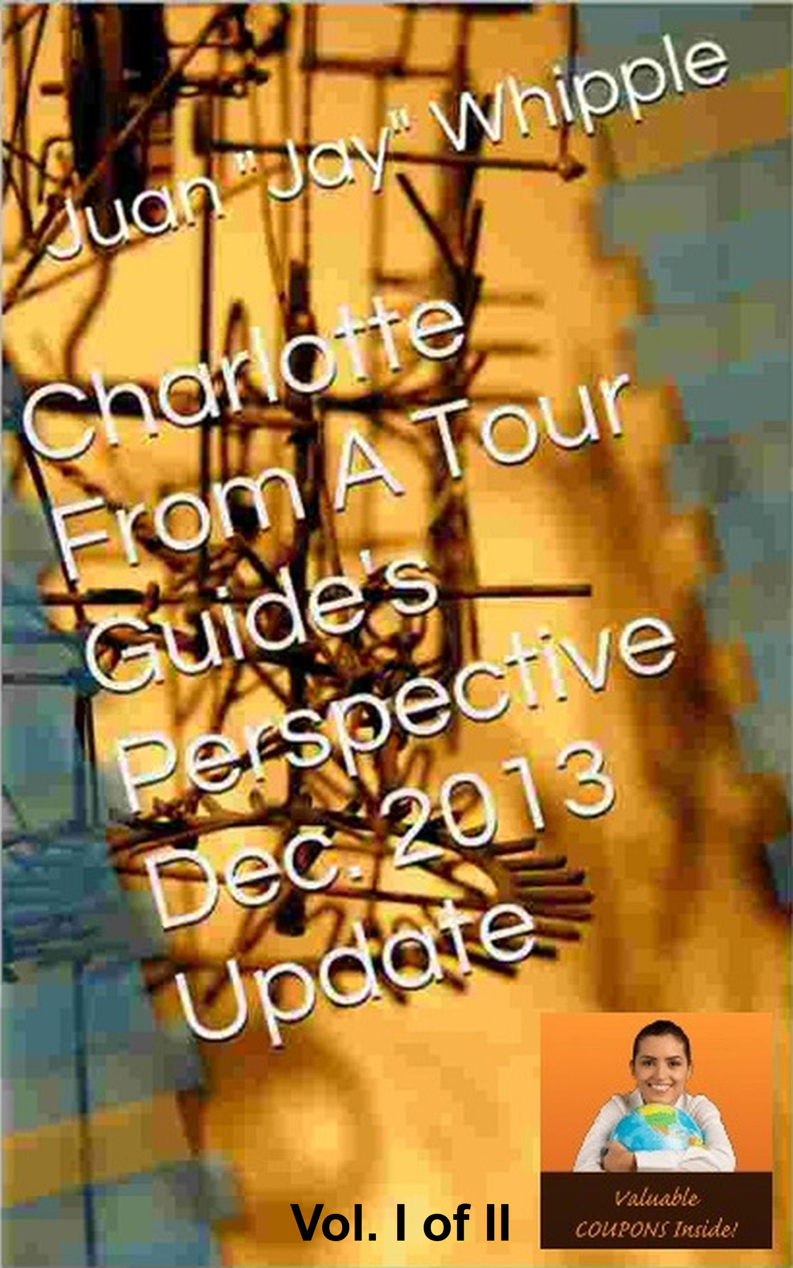 Charlotte From A Tour Guide's Perspective Book Info