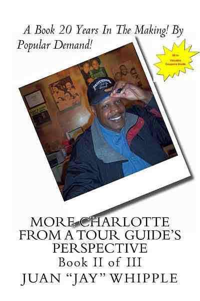 More Charlotte From A Tour Guide's Perspective Book